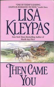 Then Came Lisa Kleypas
