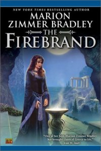 Book Review: The Firebrand by Marion Zimmer Bradley