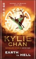 Earth To Hell, Journey to Wudan by Kylie Chan
