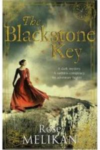 Review: The Blackstone Key by Rose. A. Melikan